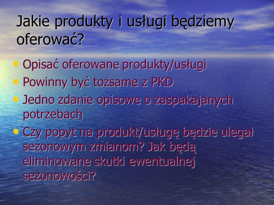 W jaki sposób produkt/usługa różni się od produktów konkurencji.
