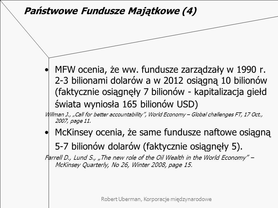 Robert Uberman, Korporacje międzynarodowe Państwowe Fundusze Majątkowe (4) MFW ocenia, że ww.