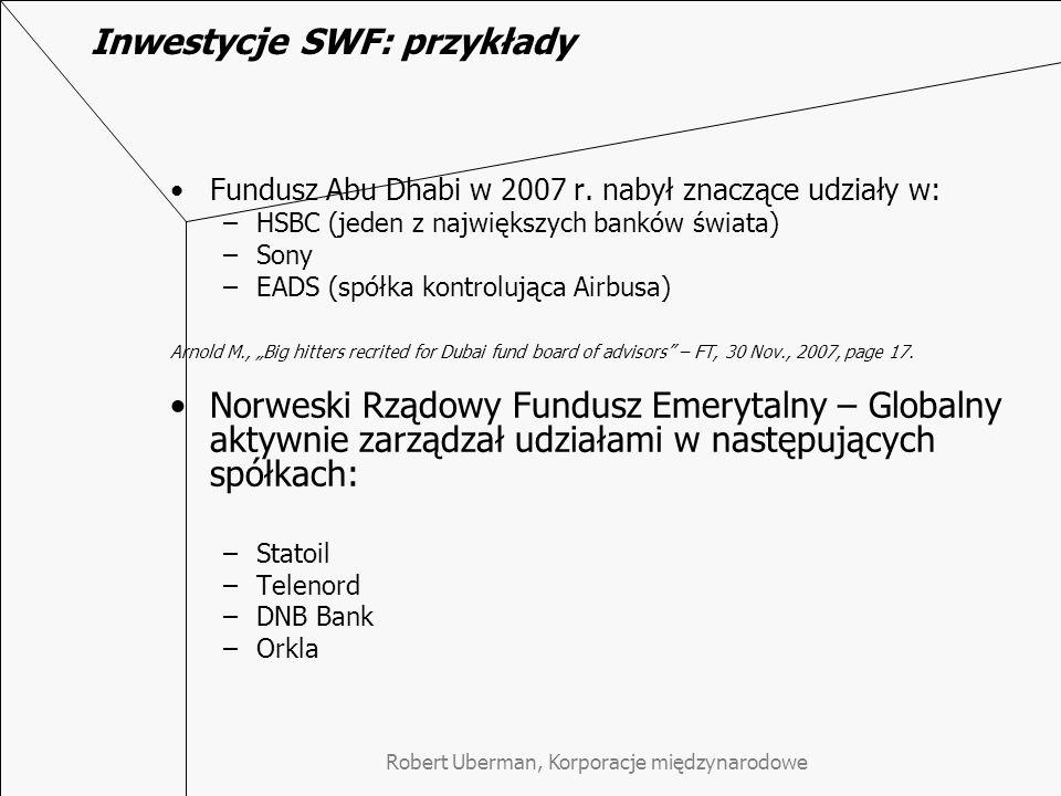 Inwestycje SWF: przykłady Fundusz Abu Dhabi w 2007 r.