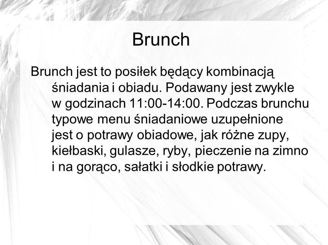 Lunch Lunch jest posiłkiem podawanym w godzinach 12:00-15:00 i stanowi odpowiednik lekkiego obiadu.