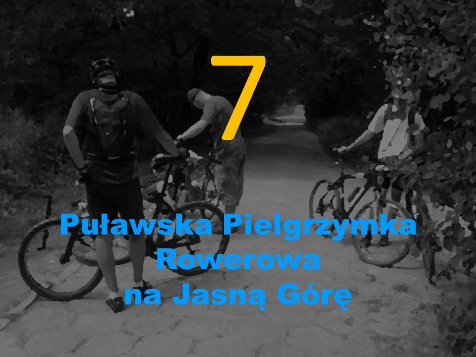 7 Puławska Pielgrzymka Rowerowa na Jasną Górę