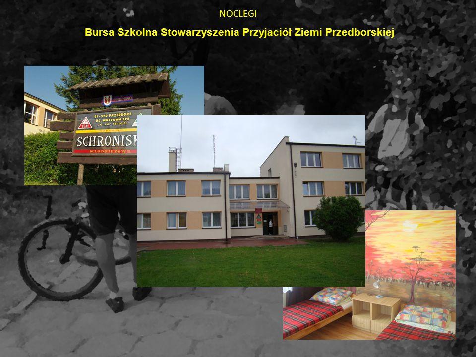 NOCLEGI Bursa Szkolna Stowarzyszenia Przyjaciół Ziemi Przedborskiej