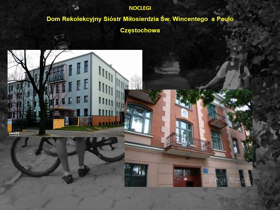NOCLEGI Dom Rekolekcyjny Sióstr Miłosierdzia Św. Wincentego a Paulo Częstochowa