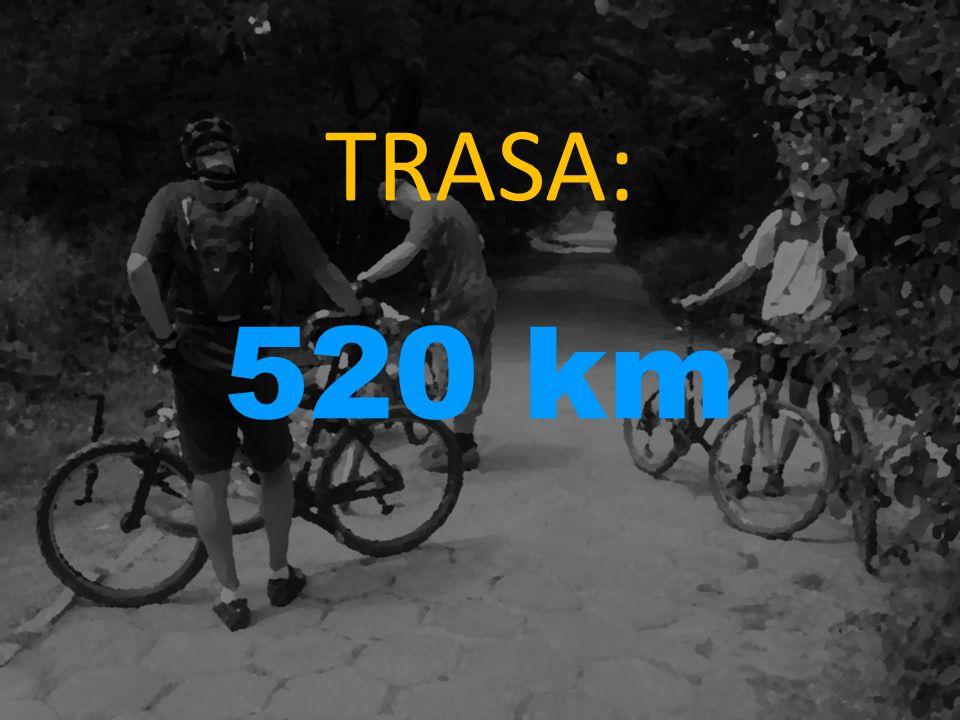 TRASA: 520 km