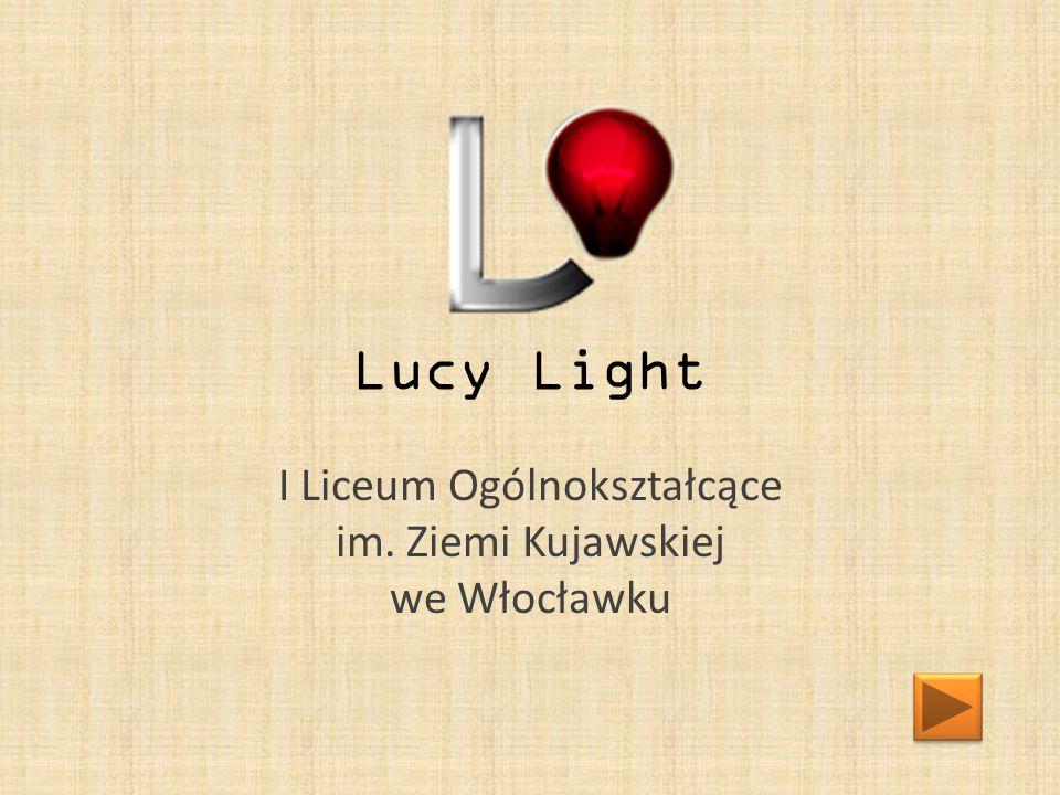 Lucy Light I Liceum Ogólnokształcące im. Ziemi Kujawskiej we Włocławku