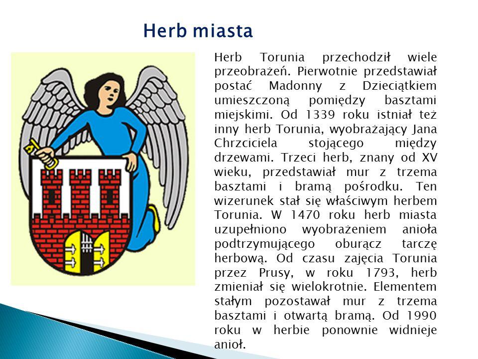 Herb miasta Herb Torunia przechodził wiele przeobrażeń. Pierwotnie przedstawiał postać Madonny z Dzieciątkiem umieszczoną pomiędzy basztami miejskimi.