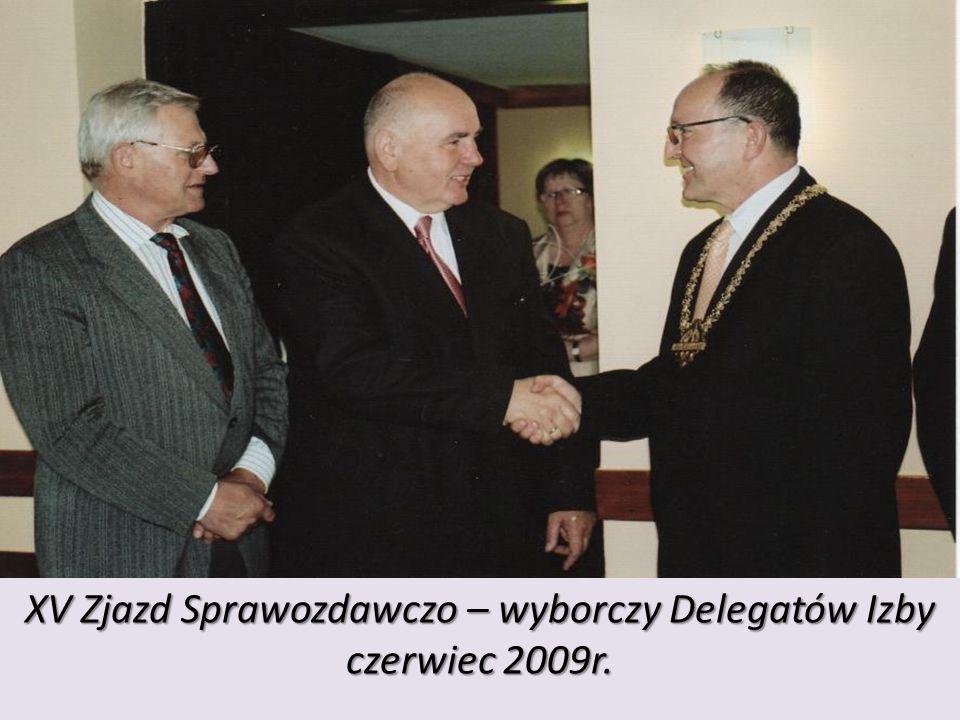 zdjęcie XV Zjazd Sprawozdawczo – wyborczy Delegatów Izby czerwiec 2009r.
