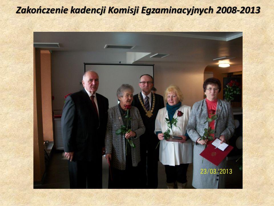 Zakończenie kadencji Komisji Egzaminacyjnych 2008-2013
