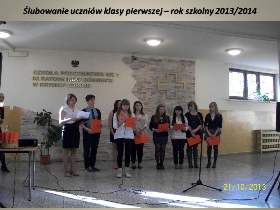 Ślubowanie uczniów klasy pierwszej – rok szkolny 2013/2014
