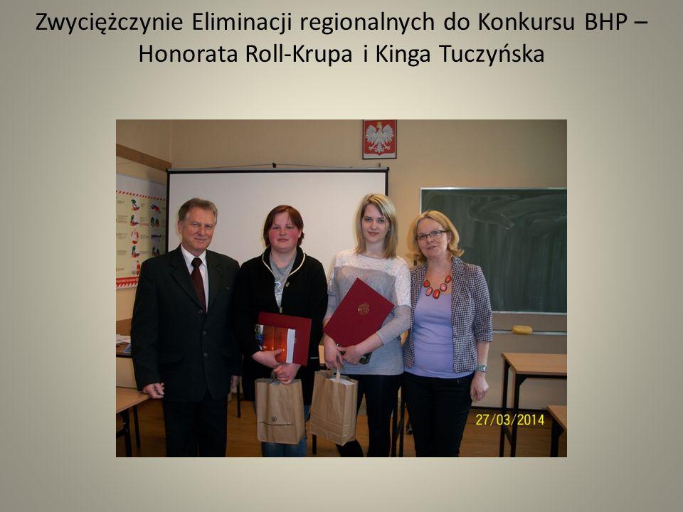 Zwyciężczynie Eliminacji regionalnych do Konkursu BHP – Honorata Roll-Krupa i Kinga Tuczyńska
