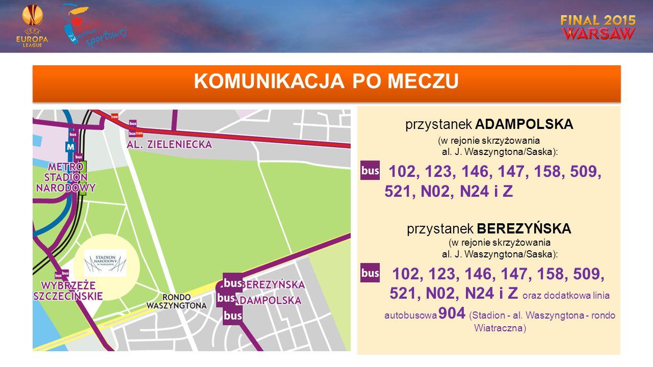 KOMUNIKACJA PO MECZU przystanek ADAMPOLSKA (w rejonie skrzyżowania al.