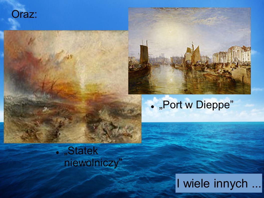 Jeden z malarzy - William Tuner - stworzył przepiękny obraz zacytowany