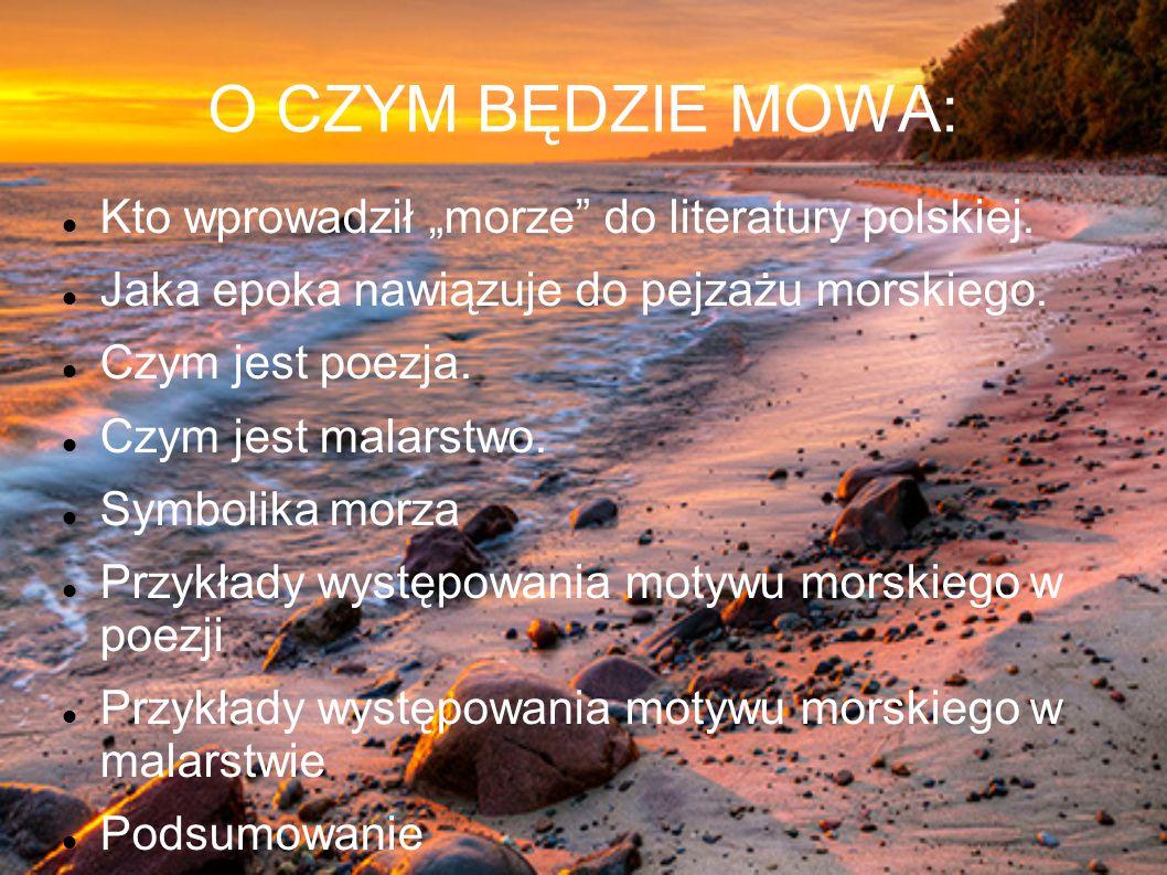 """""""Morze w poezji i malarstwie"""""""