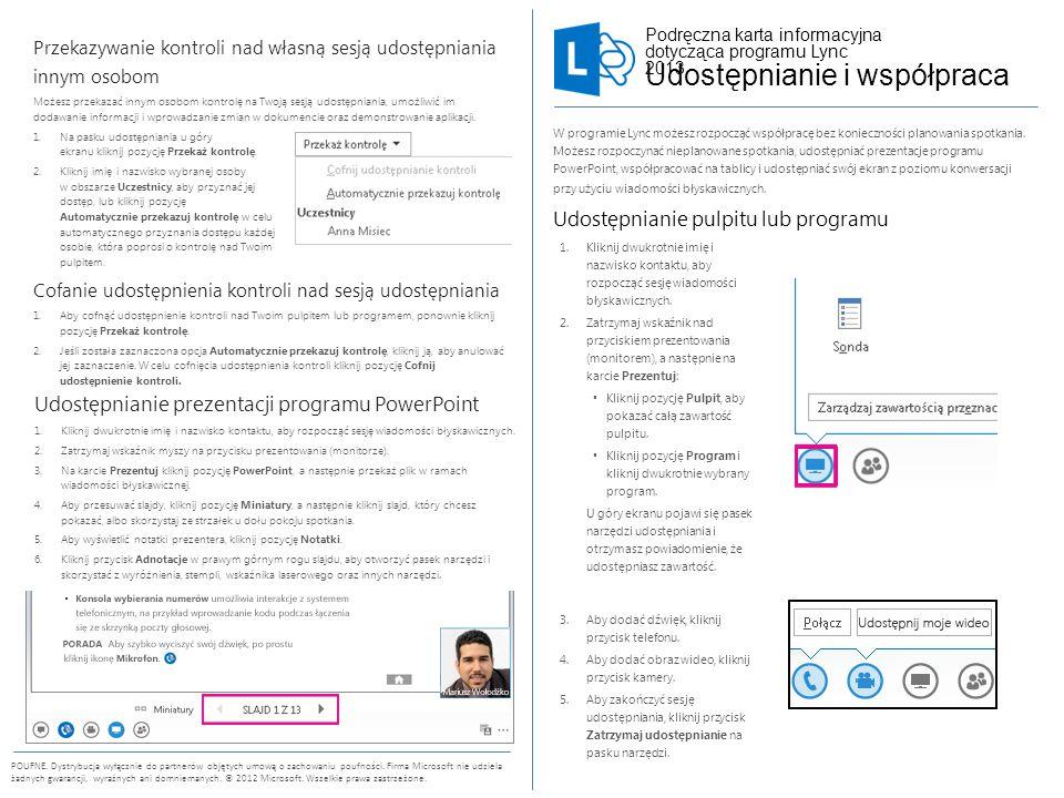 Podręczna karta informacyjna dotycząca programu Lync 2013 POUFNE.