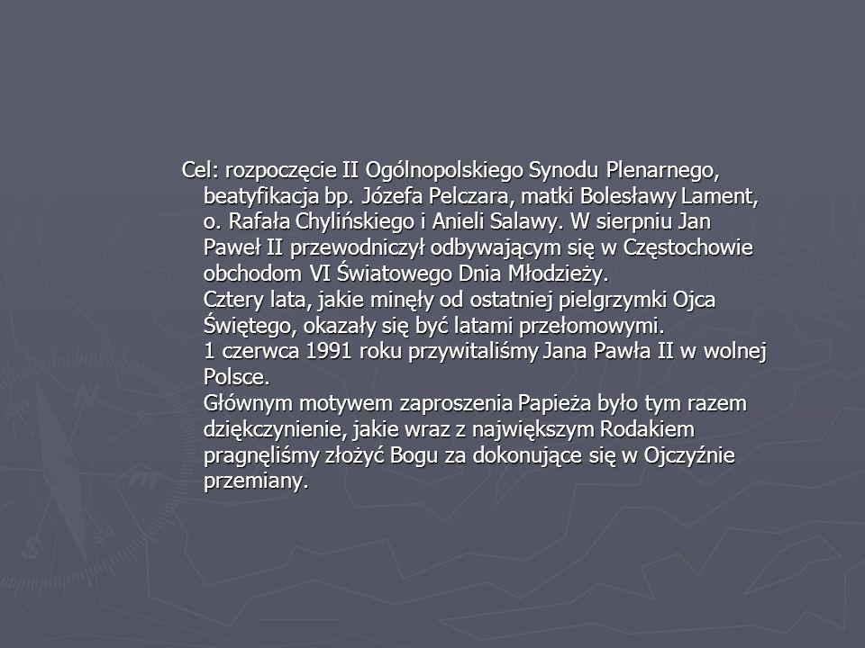 Cel: rozpoczęcie II Ogólnopolskiego Synodu Plenarnego, beatyfikacja bp.