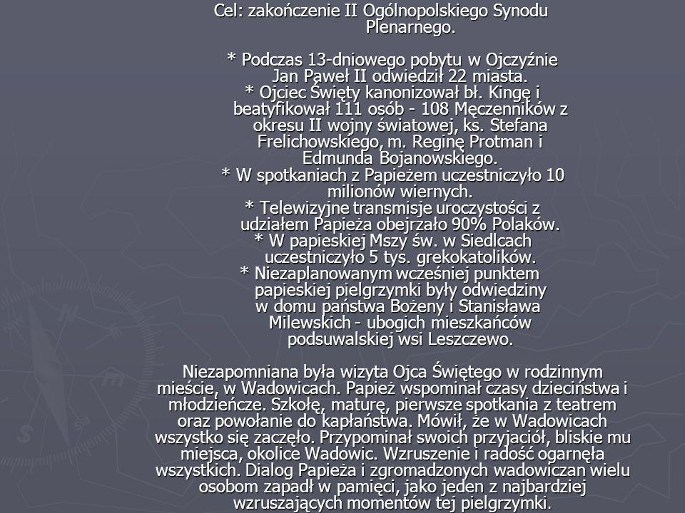 Cel: zakończenie II Ogólnopolskiego Synodu Plenarnego.