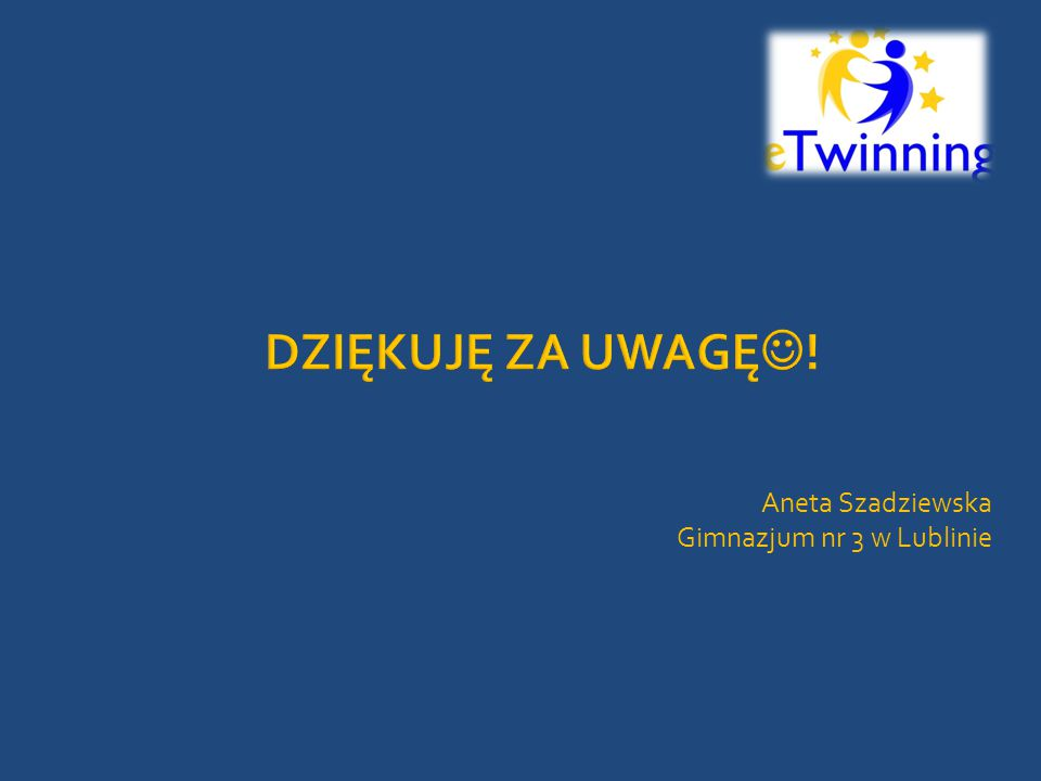 Aneta Szadziewska Gimnazjum nr 3 w Lublinie