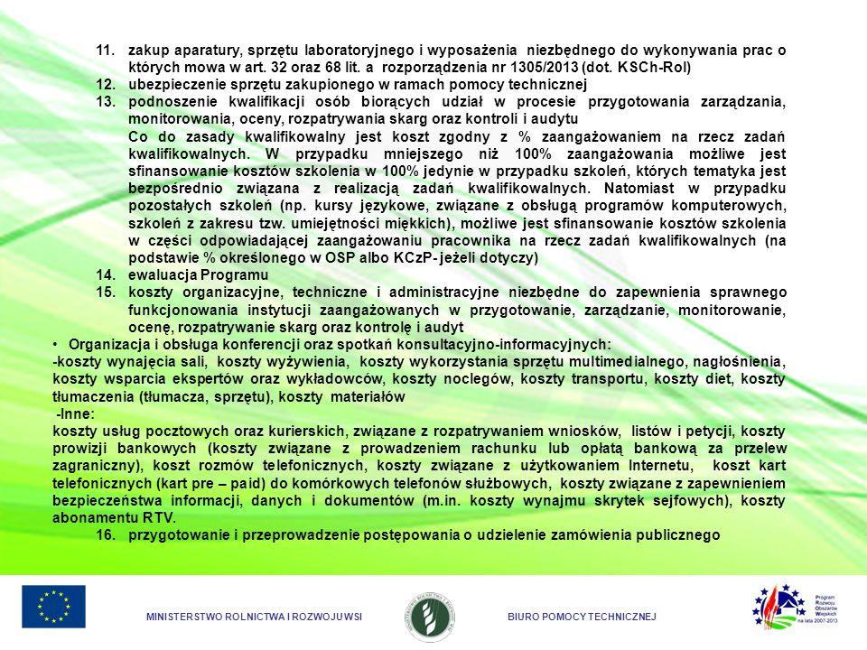 MINISTERSTWO ROLNICTWA I ROZWOJU WSIBIURO POMOCY TECHNICZNEJ 11. zakup aparatury, sprzętu laboratoryjnego i wyposażenia niezbędnego do wykonywania pra