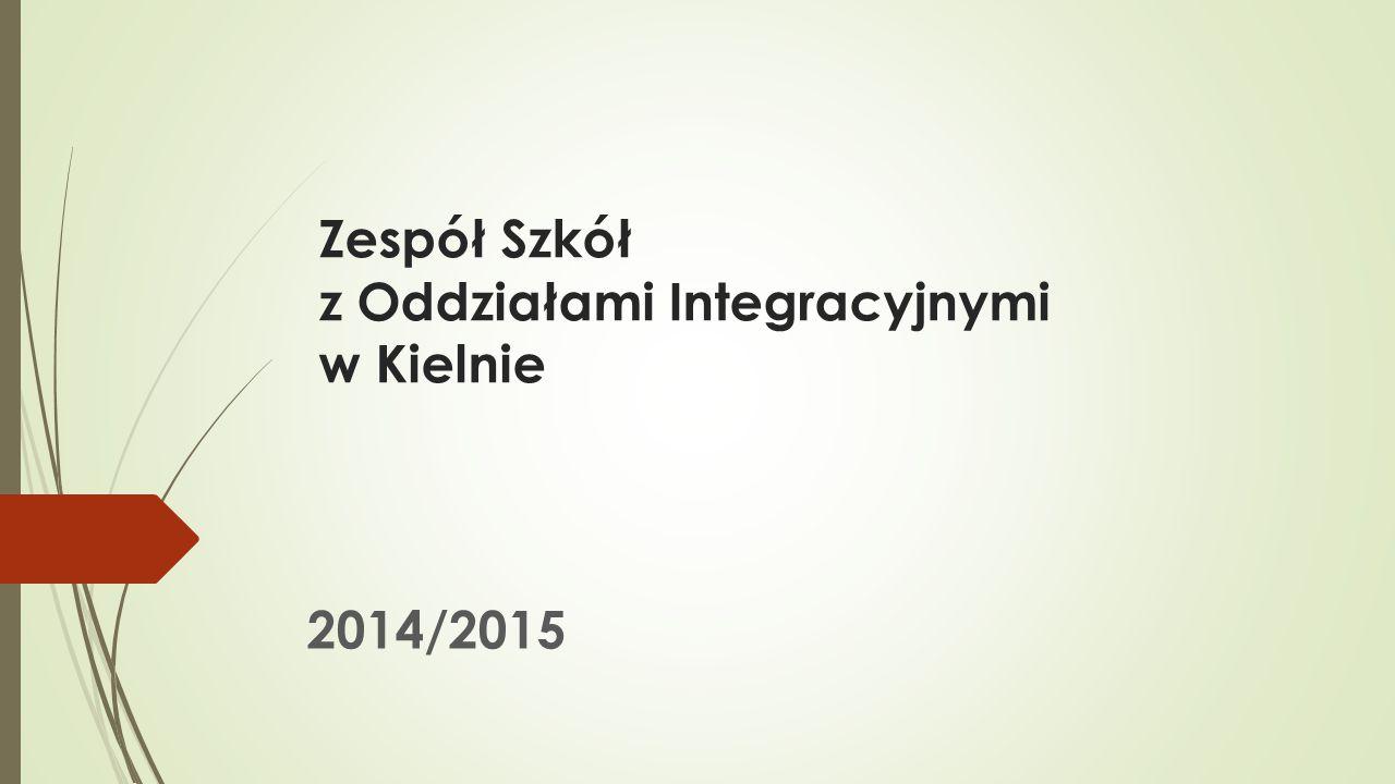 Zespół Szkół z Oddziałami Integracyjnymi w Kielnie 2014/2015