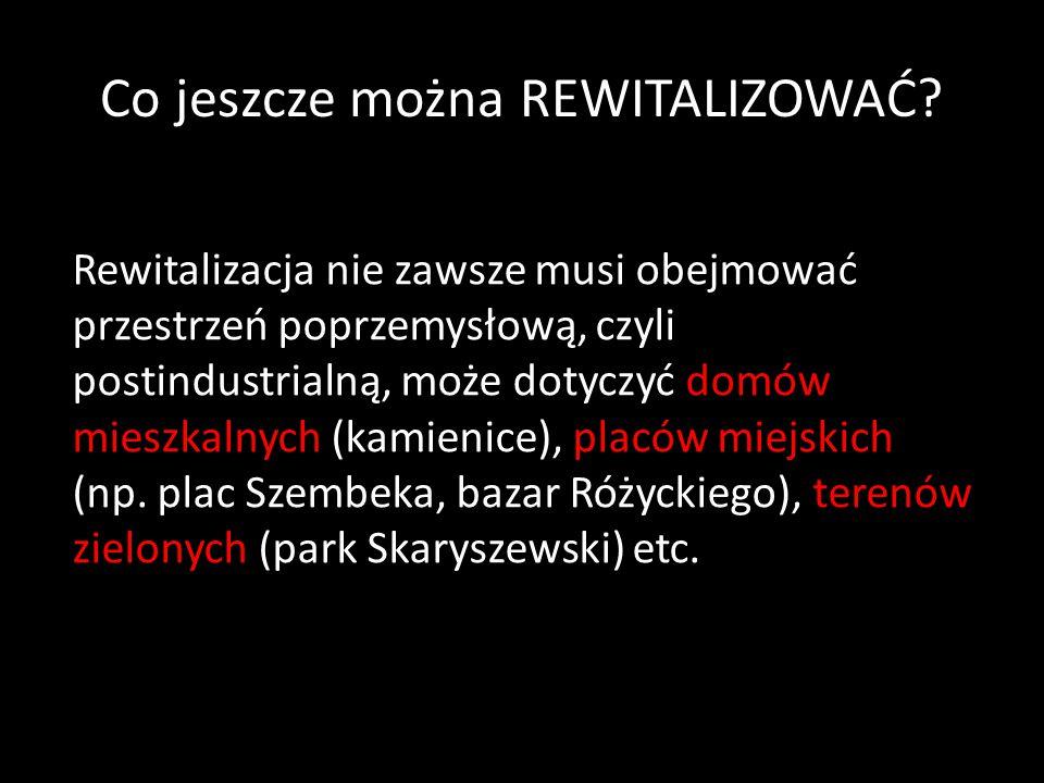 REWITALIZACJA Warszawy Zintegrowany Program Rewitalizacji m.st.