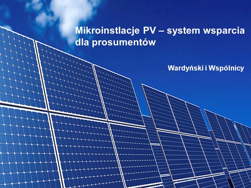 1 Mikroinstlacje PV – system wsparcia dla prosumentów Wardyński i Wspólnicy