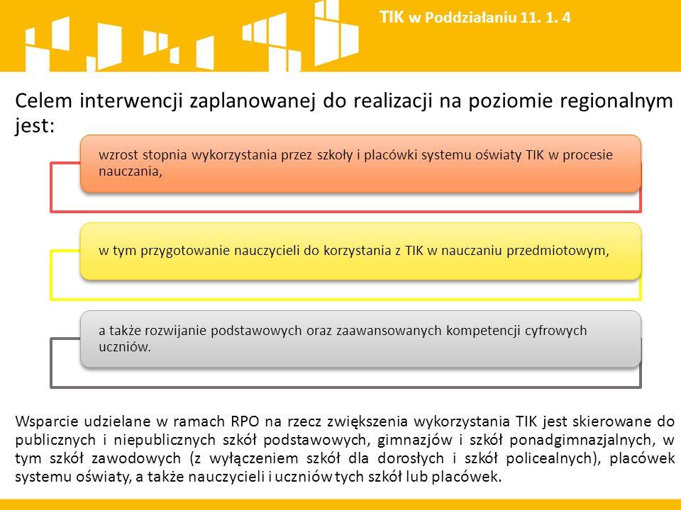Celem interwencji zaplanowanej do realizacji na poziomie regionalnym jest: Wsparcie udzielane w ramach RPO na rzecz zwiększenia wykorzystania TIK jest