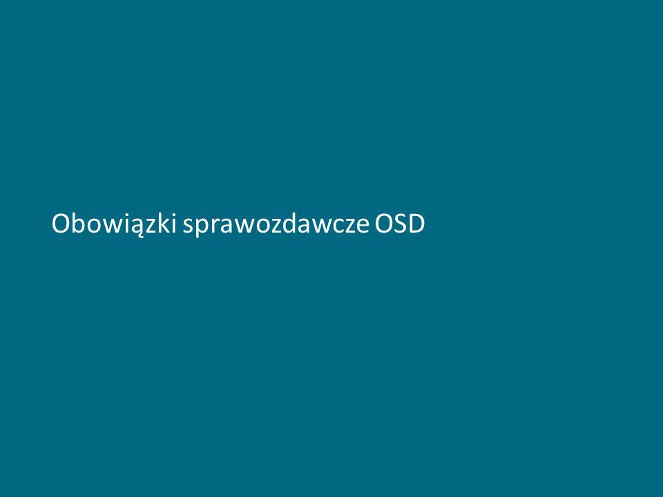 Obowiązki sprawozdawcze OSD