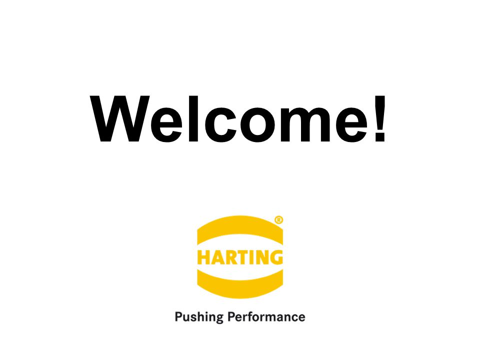 "People | Power | Partnership HARTING Polska Nowe portfolio produktowe M8 / M12 / 7/8"" Welcome!"