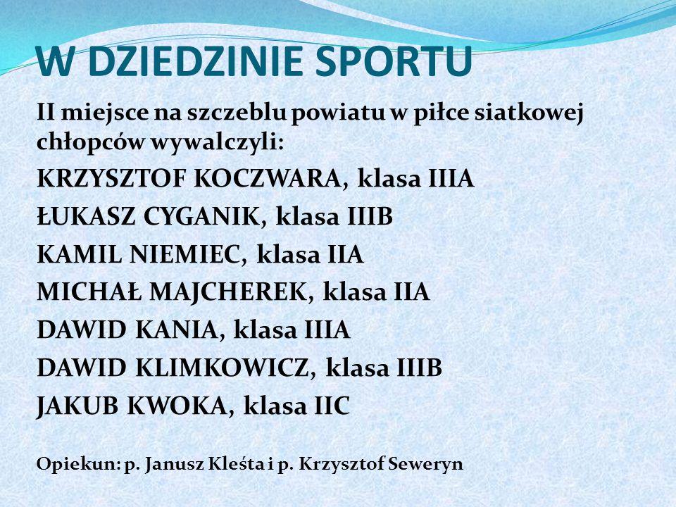 W gminnym turnieju wiedzy pożarniczej I miejsce zajął JERZY RZEWUSKI, klasa IA II miejsce zajęła ALICJA TARNOWSKA, klasa IIA W powiatowym turnieju wie
