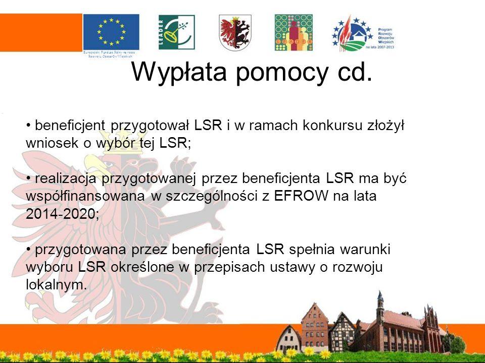 beneficjent przygotował LSR i w ramach konkursu złożył wniosek o wybór tej LSR; realizacja przygotowanej przez beneficjenta LSR ma być współfinansowan