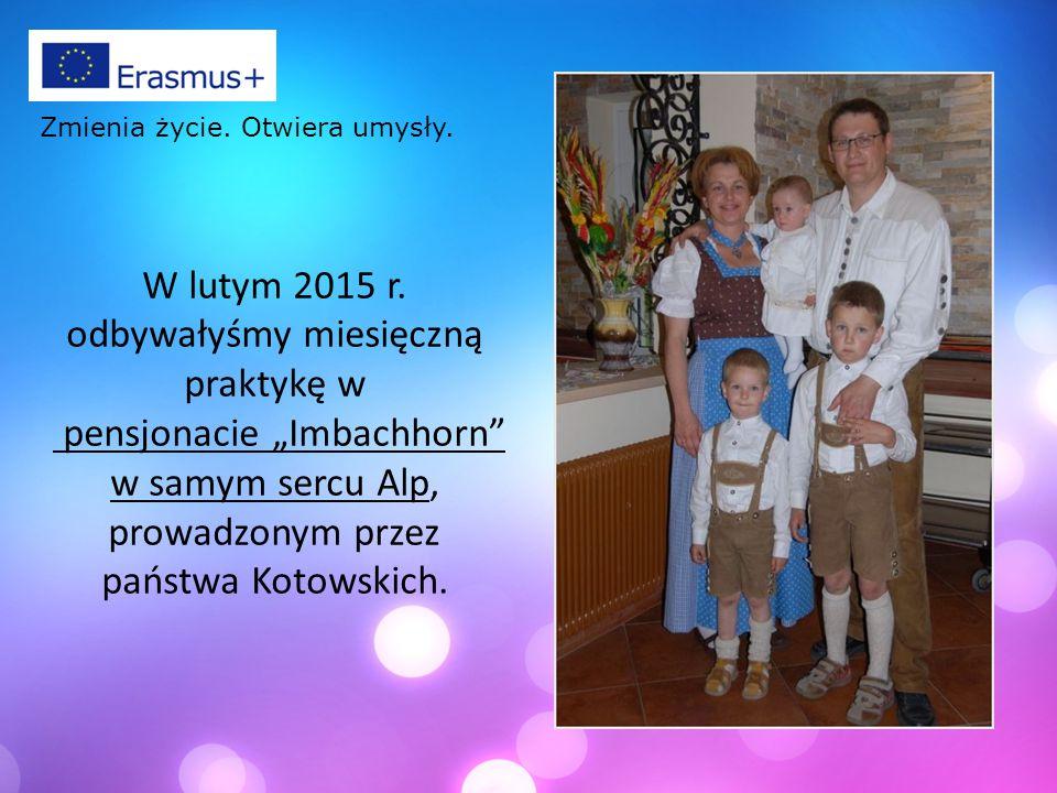 """W lutym 2015 r. odbywałyśmy miesięczną praktykę w pensjonacie """"Imbachhorn"""" w samym sercu Alp, prowadzonym przez państwa Kotowskich. Zmienia życie. Otw"""