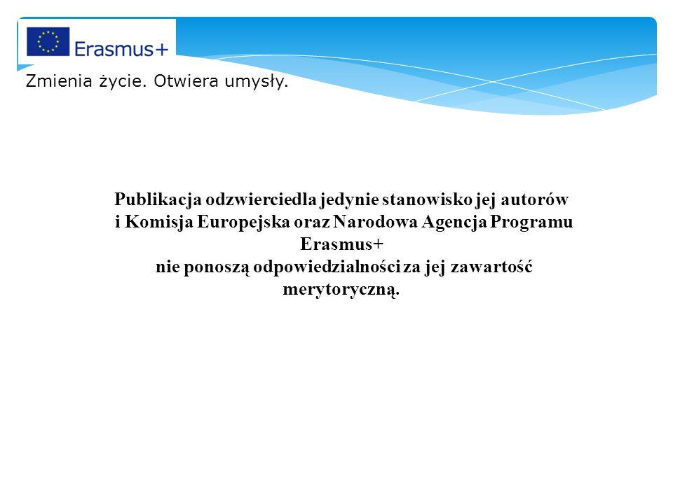 Publikacja odzwierciedla jedynie stanowisko jej autorów i Komisja Europejska oraz Narodowa Agencja Programu Erasmus+ nie ponoszą odpowiedzialności za jej zawartość merytoryczną.