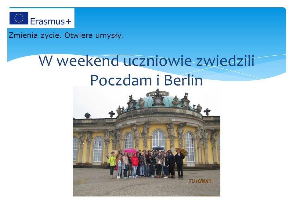 W weekend uczniowie zwiedzili Poczdam i Berlin Zmienia życie. Otwiera umysły.