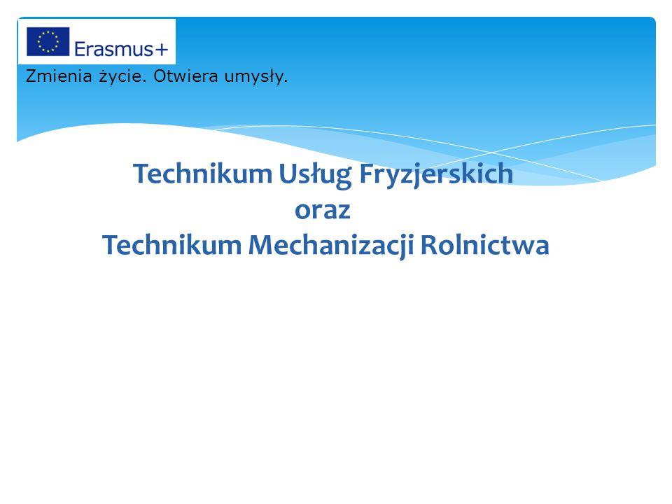 Technikum Usług Fryzjerskich oraz Technikum Mechanizacji Rolnictwa