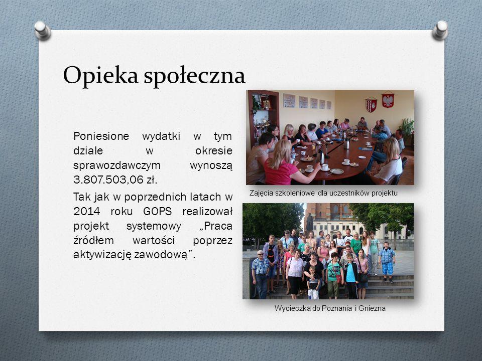 Opieka społeczna Poniesione wydatki w tym dziale w okresie sprawozdawczym wynoszą 3.807.503,06 zł.
