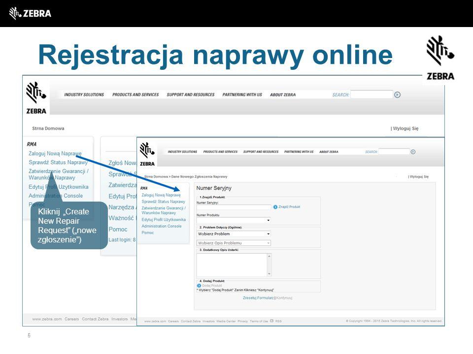 """5 Rejestracja naprawy online Kliknij """"Create New Repair Request"""" (""""nowe zgłoszenie"""")"""