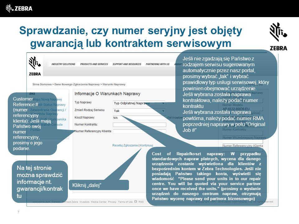 7 Sprawdzanie, czy numer seryjny jest objęty gwarancją lub kontraktem serwisowym Na tej stronie można sprawdzić informacje nt. gwarancji/kontrak tu Je