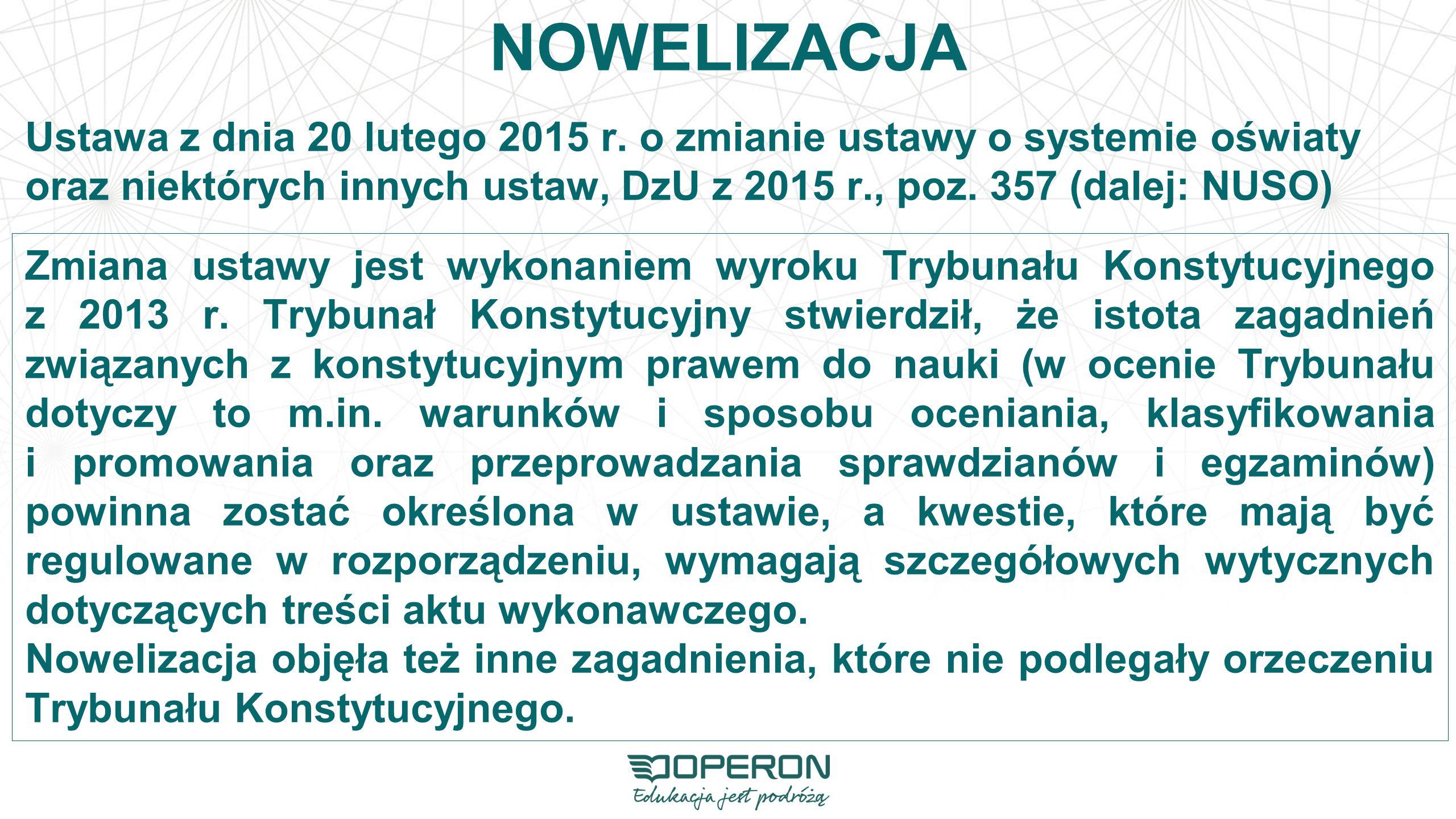 WAŻNE ZMIANY Nowelizacja ustawy o systemie oświaty.