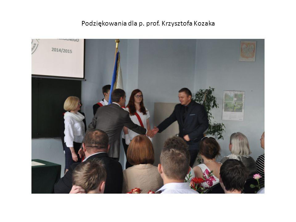 Podziękowania dla p. prof. Krzysztofa Kozaka