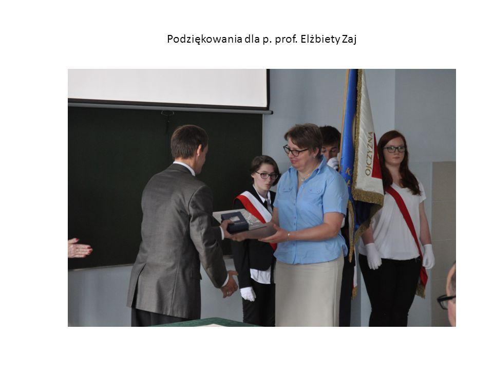 Podziękowania dla p. prof. Elżbiety Zaj