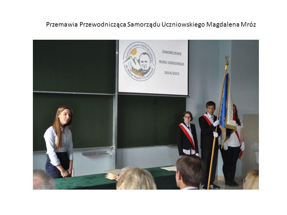 Przemawia Przewodnicząca Samorządu Uczniowskiego Magdalena Mróz