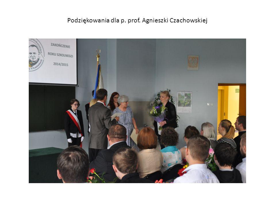 Podziękowania dla p. prof. Agnieszki Czachowskiej