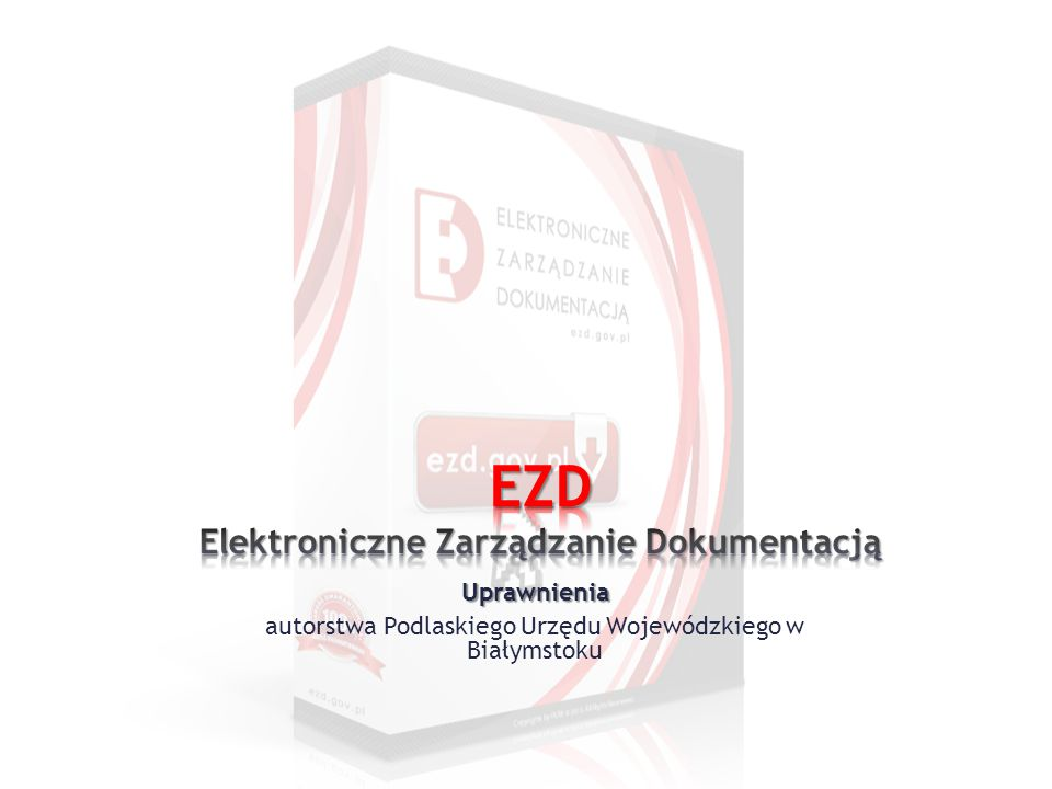 EZD - Elektroniczne Zarządzanie Dokumentacją 42 Zastępca z urzędu 8, Zastępca z wydziału 7 Wyżej wymienione uprawnienia nadają możliwość wybierania użytkownikowi zastępcy w zależności od uprawnienia z całego urzędu lub wydziału.