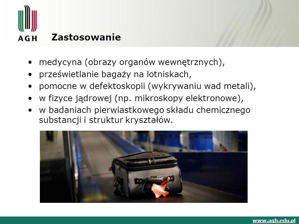 Zastosowanie medycyna (obrazy organów wewnętrznych), prześwietlanie bagaży na lotniskach, pomocne w defektoskopii (wykrywaniu wad metali), w fizyce ją