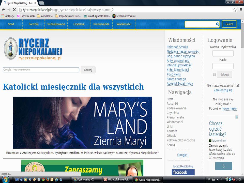 miesięcznik dostępne informacje na stronie internetowej www.rycerzniepokalanej.pl