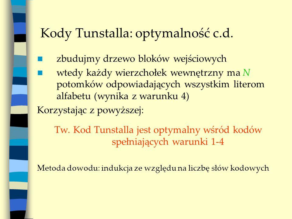 Kody Tunstalla: optymalność c.d.