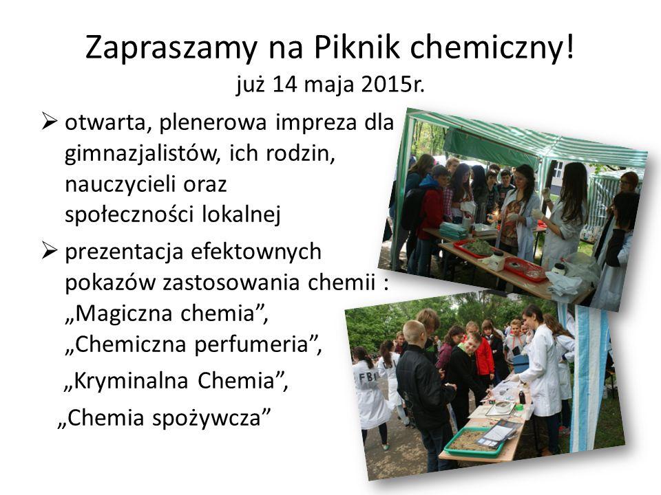 Zapraszamy na Piknik chemiczny. już 14 maja 2015r.