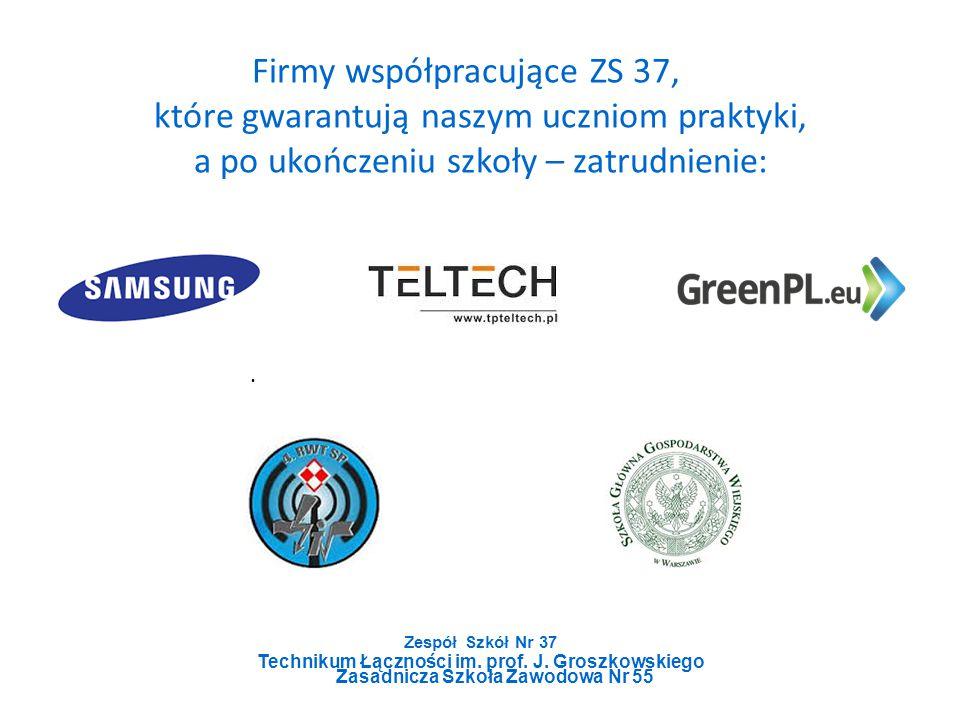 Zespół Szkół Nr 37 Technikum Łączności im. prof. J.