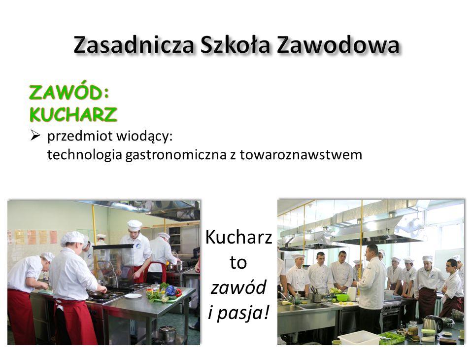 Kucharz to zawód i pasja!
