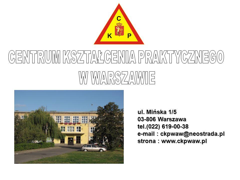 ul. Mińska 1/5 03-806 Warszawa tel.(022) 619-00-38 e-mail : ckpwaw@neostrada.pl strona : www.ckpwaw.pl